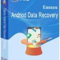 Eassos Android Data Recovery v1.0.0.693 دانلود برنامه بازیابی اطلاعات اندروید